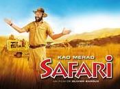 "Gagnez safari pour sortie ""Safari"" avec Merad"
