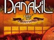 Sortie CD-DVD Danakil Live Cabaret Sauvage