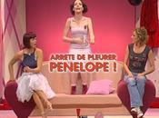 Arrête pleurer, Pénélope