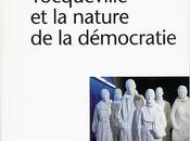 Tocqueville nature démocratie