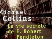 secrète Robert Pendleton