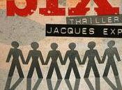 théorie six, thriller Jacques Expert