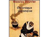 Chronique japonaise Nicolas Bouvier