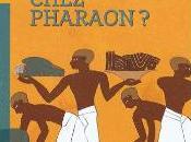 grève chez Pharaon Koenig