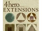 "Nouvel album 4hero ""Extensions"""