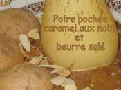 Poire poché caramel noix beurre salé