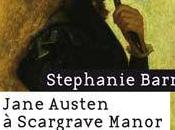 Jane Austen Scargrave Manor Stephanie Barron