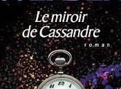Miroir cassandre