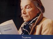 Nathalie Sarraute, Tropismes autres textes
