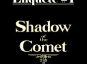 Enquête Shadow Comet