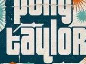 Interview Pony Taylor pour POPnews