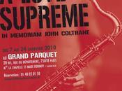 Love Supreme (Grand Parquet janvier 2010)