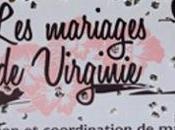 """Vous rêvez d'un mariage unique, faites appel """"Mariages Virginie"""""""