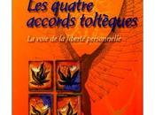 quatre accords toltèques Miguel Ruiz