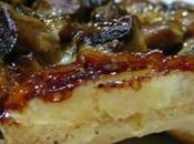 Tatin champignons fromage brebis sans lait