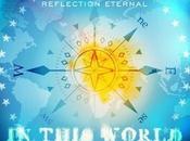 "Reflection Eternal This World"" Single!"
