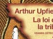 TRIBU, d'Arthur UPFIELD