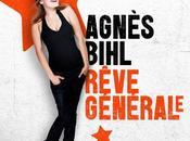 Agnès Bihl Rêve Général(e)