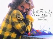 Helen Merrill Just Friends