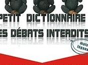 Sortie officielle dictionnaire débats interdits mais légaux