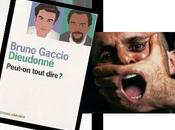 Dieudonné Gaccio: Peut-on tout dire?