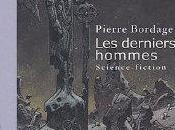 derniers hommes, Pierre Bordage