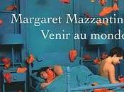 Margaret Mazzantini Venir monde