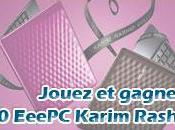 Jouez gagnez EeePC Karim Rashid