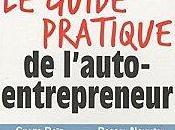 guide pratique l'auto-entrepreneur Gilles Daïd, Pascal Nguyên, Xavier Kergall