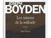 saisons solitude Joseph Boyden