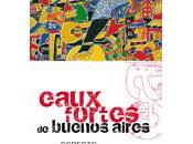 Eaux-fortes Buenos Aires Roberto Arlt