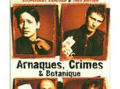 Arnaques, Crimes Botanique