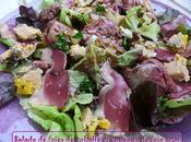 Salade foies volaille copeaux foie gras