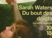 bout doigts, Sarah Waters