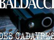 CADAVRES TROP BAVARDS, David BALDACCI