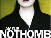 """""""Une forme vie"""" d'Amélie Nothomb"""