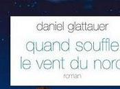 Quand souffle vent nord, Daniel Glattauer