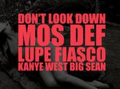 Kanye West Don't Look Down (feat. Def, Lupe Fiasco Sean)