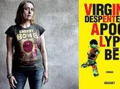 Prix Renaudot Virginie Despentes