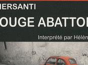Rouge abattoir Gilda Piersanti, texte Hélène Lausseur