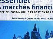 L'essentiel marchés financiers Éric Chardoillet Marc Salvat Henri Tournyol Clos