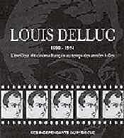 Louis Delluc César Révélations