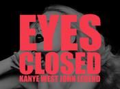 Kanye West Eyes Closed (Feat. John Legend)