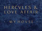 Hercules Love Affair House