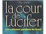 COUR LUCIFER d'OTTO RAHN