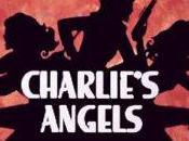 CHARLIE'S ANGELS nouvelles remake préparation pour