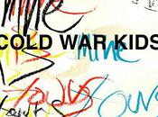 Cold Kids 'Mine yours'