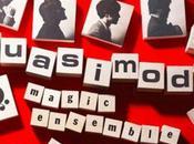 QUASIMODE Magic Ensemble