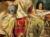 Victoria, Reine Tueuse Démons