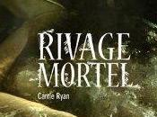 trailer Rivage Mortel carrie Ryan